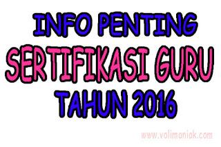 INFO SERTIFIKASI GURU TAHUN 2016