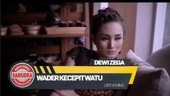 Dewi Zega Wader Kecepit Watu