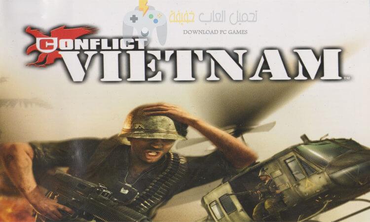 تحميل لعبة عاصفة الصحراء 3 Conflict Vietnam مضغوطة من ميديا فاير