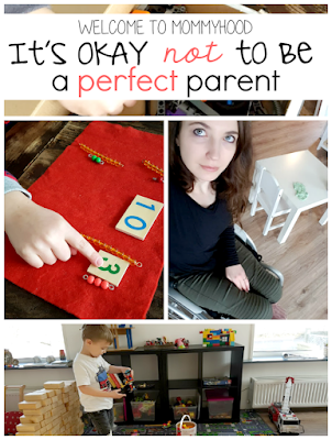 It's okay not be a perfect Montessori parent by Welcome to Mommyhood #montessori, #montessorihome, #parenting