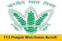 FCI Punjab Watchman Result