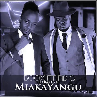Boox ft Fid q_Habari ya miaka yangu mp3 | Download