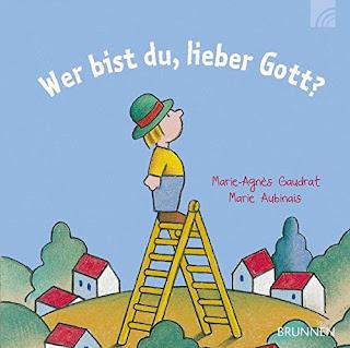 """Cover vom Bilderbuch """"Wer bist du, lieber Gott? - Wer bist du, lieber Gott?"""" von"""
