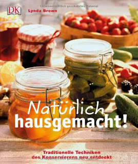 http://www.amazon.de/Nat%C3%BCrlich-hausgemacht-Traditionelle-Techniken-Konservierens/dp/3831018197/ref=sr_1_1?s=books&ie=UTF8&qid=1441004284&sr=1-1&keywords=nat%C3%BCrlich+hausgemacht