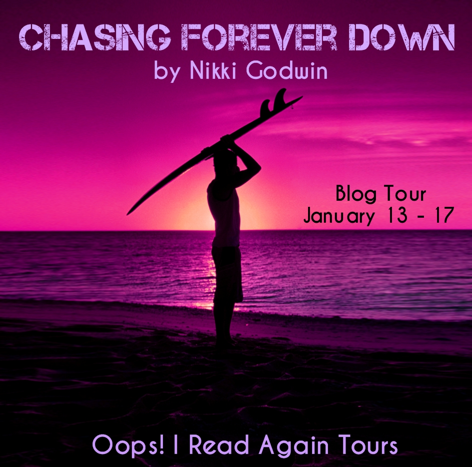Review ~ CHASING FOREVER DOWN by Nikki Godwin blog tour