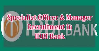 Sarkari Naukri -  Industrial Development Bank of India IDBI - 120 Specialist Cadre Officers Posts - APPLY NOW