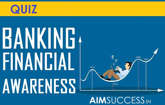 Banking Awareness for IBPS PO/ Clerk/ ESIC 2018: 15 October