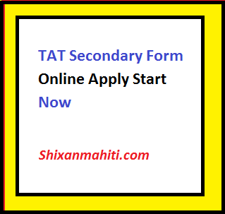TAT Secondary Form Online Apply Start Now