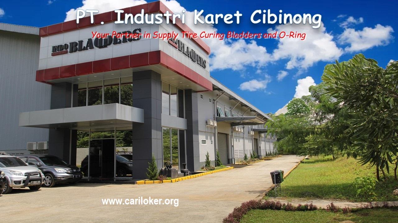 Lowongan Kerja PT. Industri Karet Cibinong - Bogor - SMA, D3 dan S1