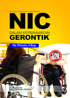 NIC (Nursing Intervention Classification) Dalam Keperawatan Gerontik