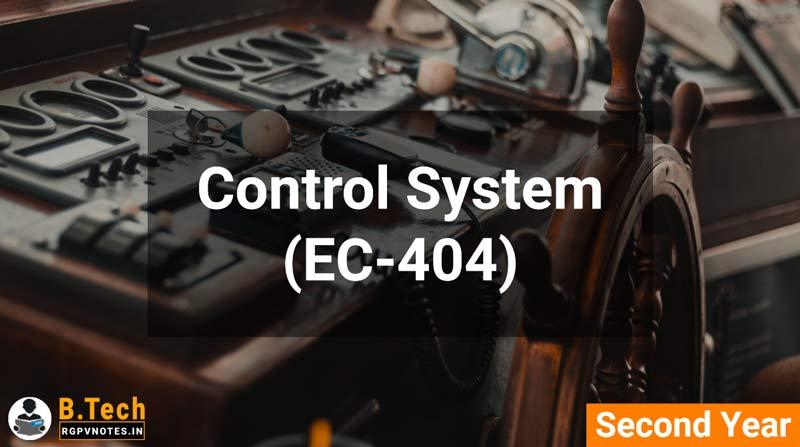 Control System (EC-404) B.Tech RGPV notes AICTE flexible curricula