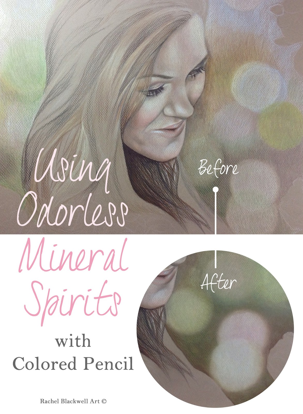 blending colored pencils with odorless mineral spirits rachel blackwell artist colored pencil portrait art
