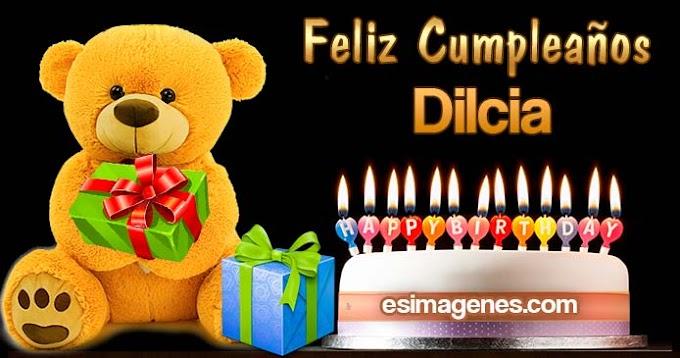 Feliz Cumpleaños Dilcia