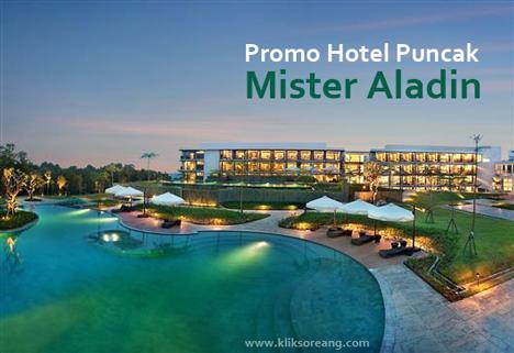 Promo Hotel Puncak Mister Aladin