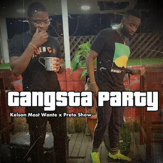 Kelson Most Wanted - Gangsta Party (feat Preto Show)