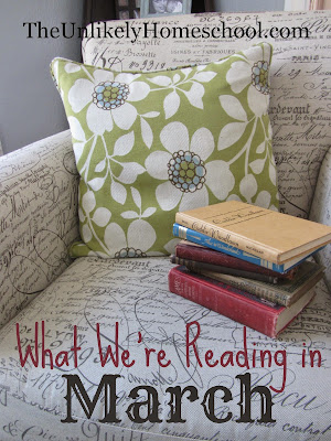 What We're Reading In March 2015 {The Unlikely Homeschool}