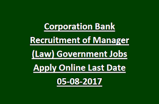Corporation Bank Recruitment of Manager (Law) Government Jobs Apply Online