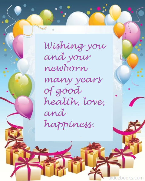 Wishing you and your newborn