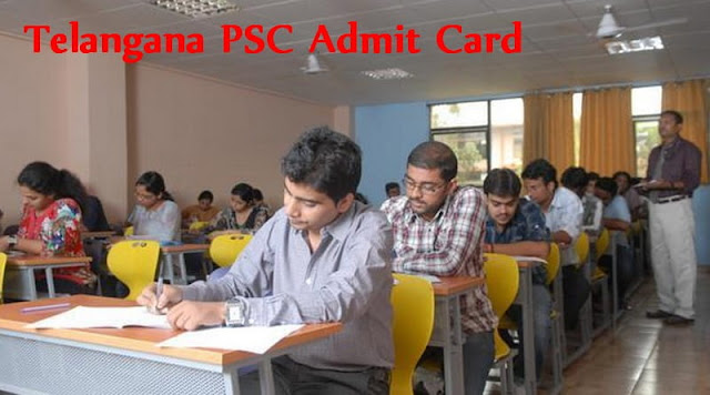 Telangana PSC Admit Card