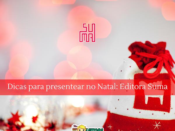 Dicas de presente de Natal #3: 5 livros da Editora Suma