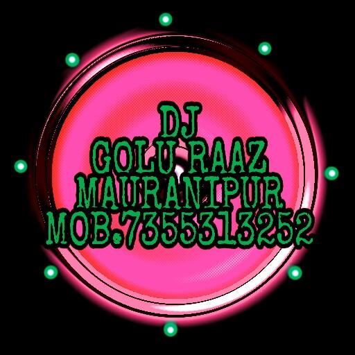 DJ GOLU RAJ MAURANIPUR NO 1: January 2019