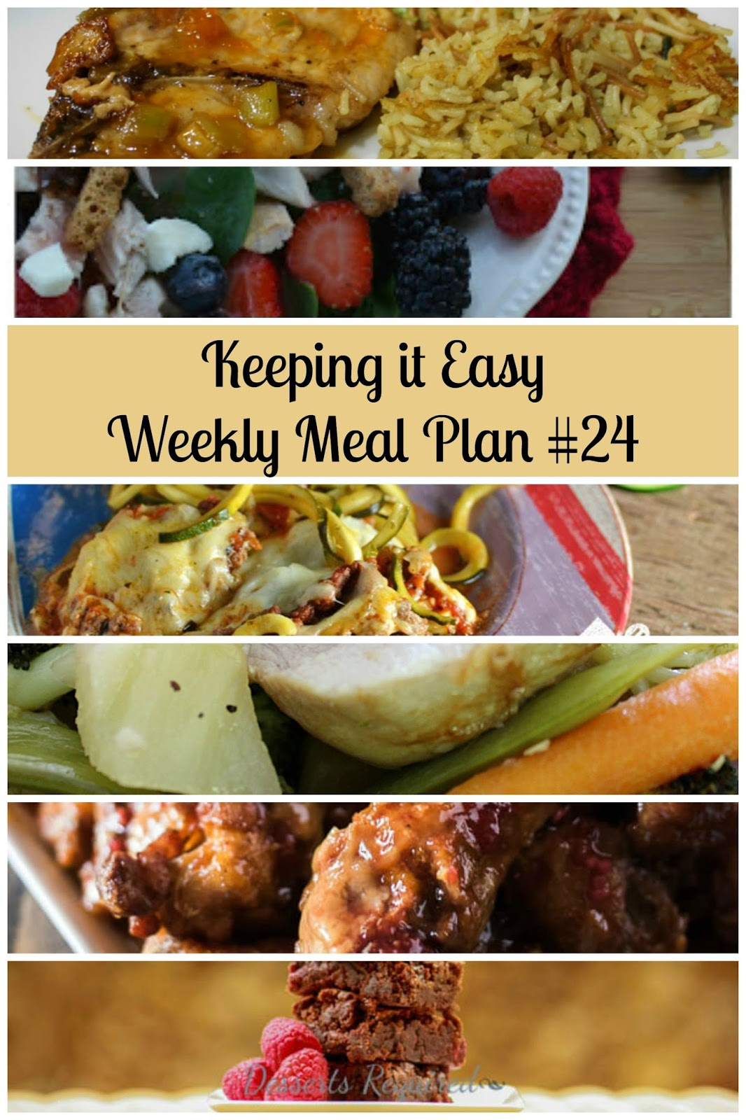 Easy Weekly Meal Plan #24 from My Fearless Kitchen. This week's meal plan includes Cascade Scramble, Saucy Pork Chops with Apricot Glaze, Berry Chicken Salad, Zucchini Noodle Bake, Teriyaki Pork and Garlic Roasted Vegetables Sheet Pan Dinner, Spicy PB&J Wings, and Raspberry Marshmallow Brownies.