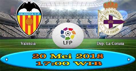 Prediksi Bola855 Valencia vs Dep. La Coruna 20 Mei 2018