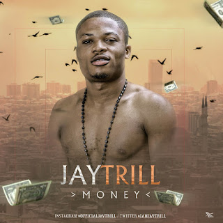Jaytrill - Money