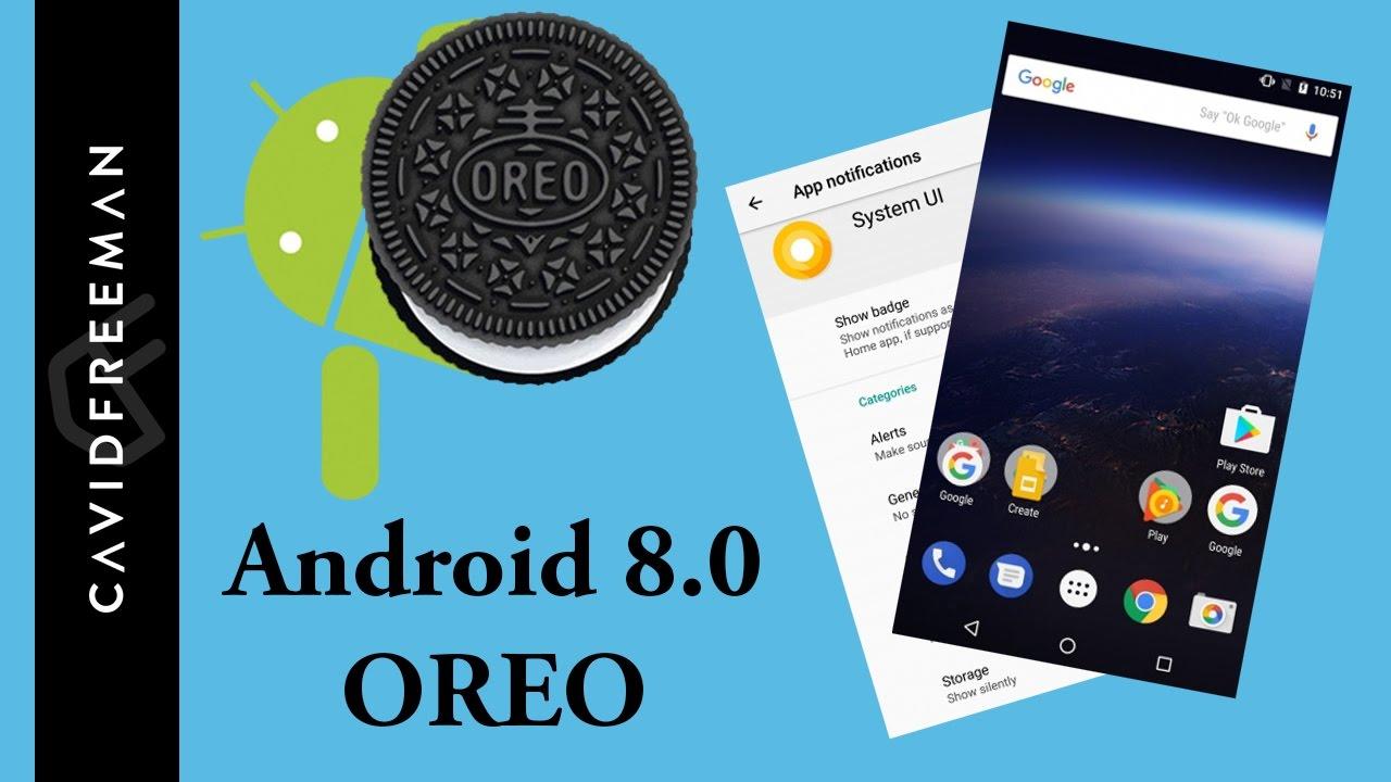Android Oreo 8.0 : Data Lansării și funcții noi