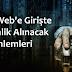 Deep Web'e Girişte Alınacak Güvenlik Önlemleri