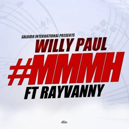 Download Audio | Willy Paul ft Rayvanny - Mmmh