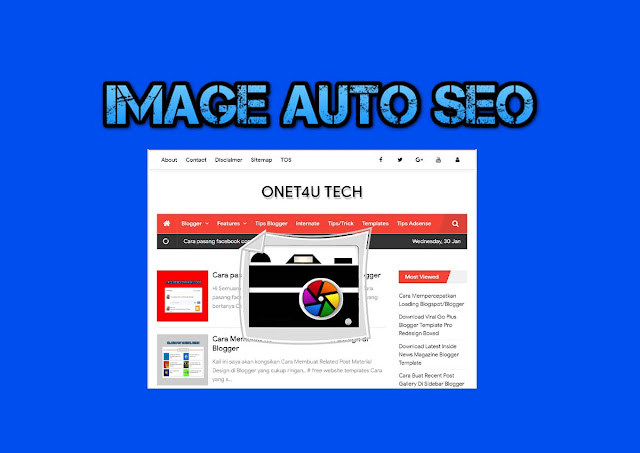 Cara Optimumkan gambar Secara Automatik Untuk Menjadi Lebih SEO Cara Optimumkan gambar Secara Automatik Untuk Menjadi Lebih SEO