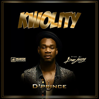 Real 'Kwolity' by D'Prince