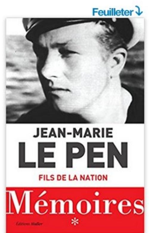 Mémoires : Fils de la nation Broché – de Jean-Marie Le Pen (Auteur)