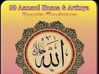 99 Asmaul Husna & Khasiatnya, Aplikasi untuk Mengenali 99 Nama Allah & Khasiatnya