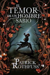 Book lover: El temor de un hombre sabio de Patrick Rothfuss