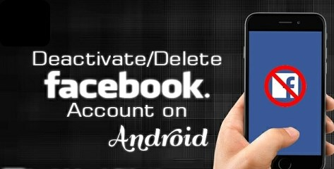 Deactivate Facebook Account Android