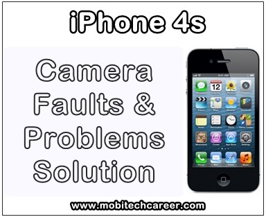 iphone repair, smartphone, how to fix, solve, repair Apple iPhone 4S, camera not working, camera not open, standby mode, camera error, camera not save pictures, camera not captures pics, problems, faults, jumper, solution, kaise kare hindi me, camera repairing, tips, guide, video, pdf books, download, in hindi