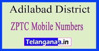 ZPTC Mobile Numbers List Adilabad District in Telangana State
