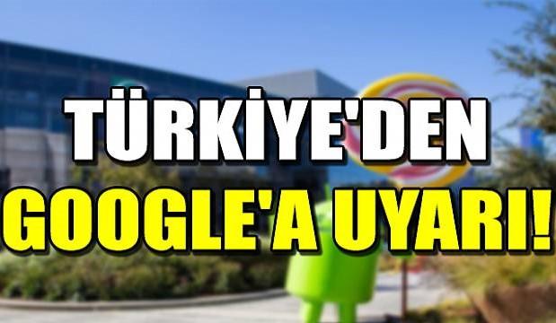 Türkiyeden google'a uyarı