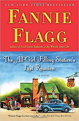 The All-Girl Filling Station's Last Reunion by Fannie Flagg (Book cover))