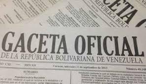 Consulte Gaceta oficial Nº 41292 04 de diciembre de 2017