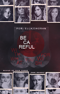 CF: Be Careful With What You Wish For (Ella23Horan)