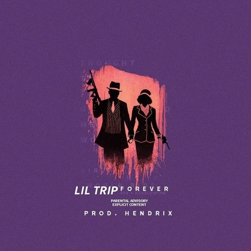 Lil Trip - Forever