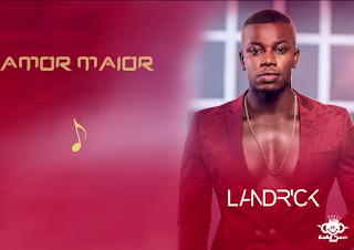 Landrick - Amor Maior
