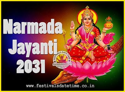 2031 Narmada Jayanti Puja Date & Time, 2031 Narmada Jayanti Calendar