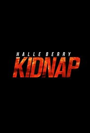 Sinopsis, Cerita & Review Film Kidnap (2017)