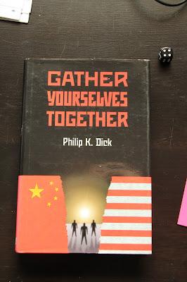 Der Roman Gather Yourselves Together von Philip K. Dick