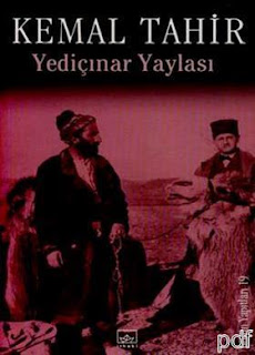 Kemal Tahir - Yediçınar Yaylası