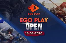 Chuỗi sự kiện OPEN chính thức EGOPlay